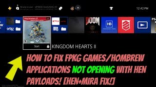 How To Fix FPKG Games/Hombrew Applications Not Opening With HEN Payloads! [HEN+MIRA Fix!]