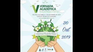 V Jornada Acadêmica - 30/10/2019 (Segundo Dia)