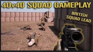 Leading the Brits in Basrah - 40v40 Squad Gameplay
