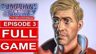 Guardians Of The Galaxy Telltale Episode 3 Gameplay Walkthrough Part 1 Full Game 1080p Hd