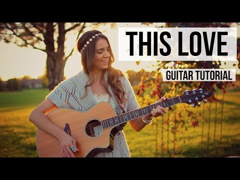 This Love - Taylor Swift // Guitar Tutorial