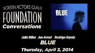 Conversations With Julia Stiles And Co-creators Jon Avnet And Rodrigo Garcia Of Blue