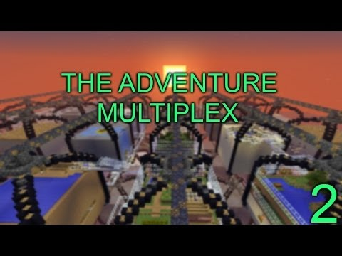 Adventure maps | The Adventure Multiplex | Final!