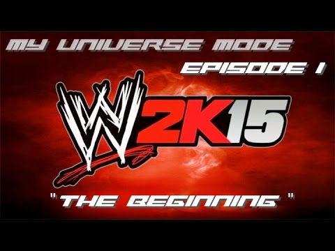 """Download WWE '2K15 - My Universe Ep 1 - """"The Beginning"""""""