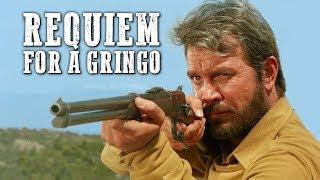 Requiem for a Gringo   FREE COWBOY MOVIE   Spaghetti Western   Full Length Western Movie