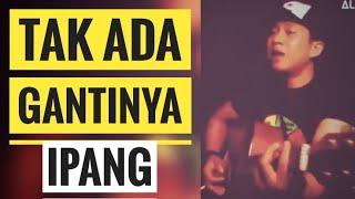 Gambar cover Tak Ada Gantinya - Ipank (acoustic cover)