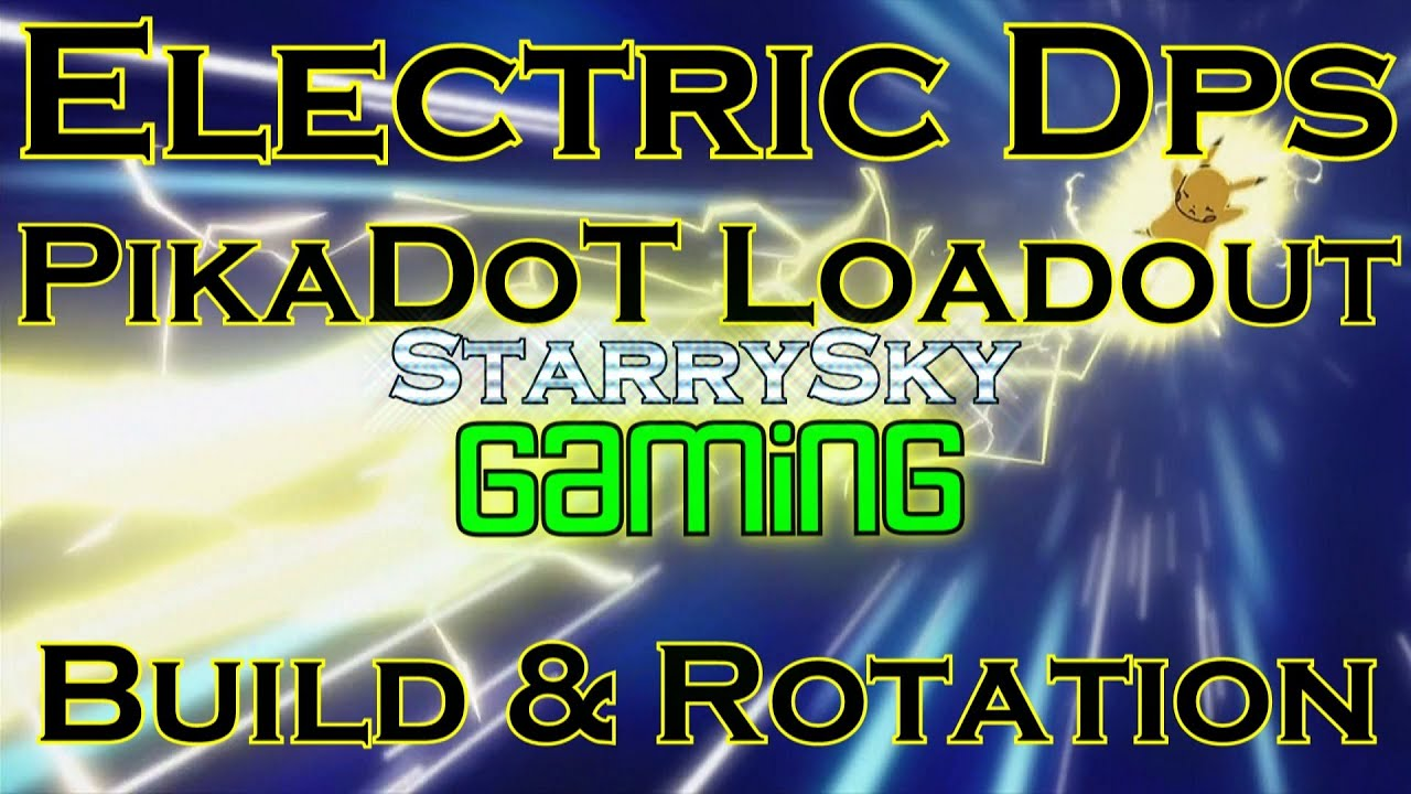 dcuo electric dps pikadot loadout build rotation youtube