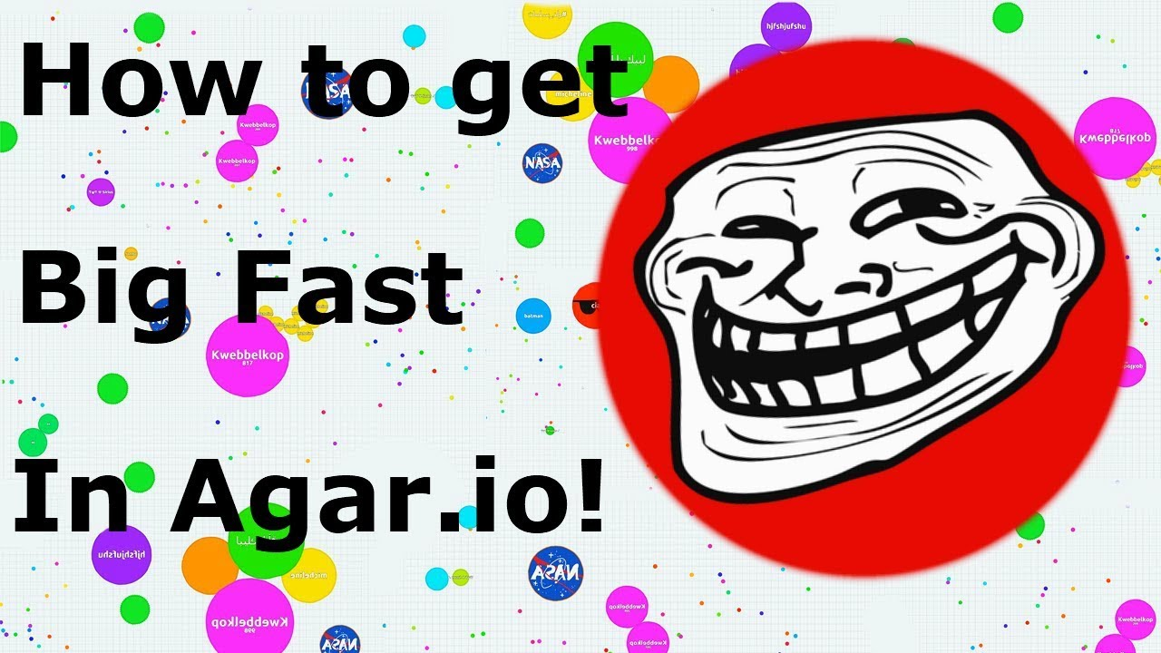 how to level up fast in agar.io - YouTube