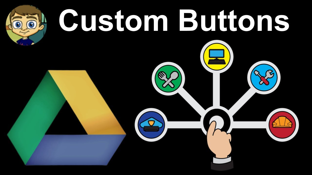 Create Custom Buttons for Google Drive Tools