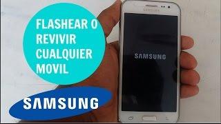 Como Flashear Cualquier Dispositivo Movil SAMSUNG