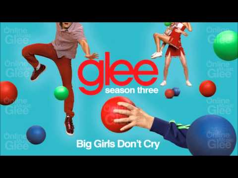 Glee - Big Girls Don't Cry (HD Full Version)