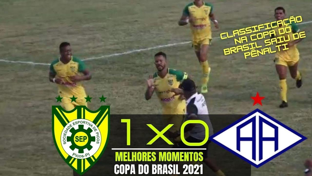 PICOS PI 1 X 0 ATLETICO ACREANO   COPA DO BRASIL 2021