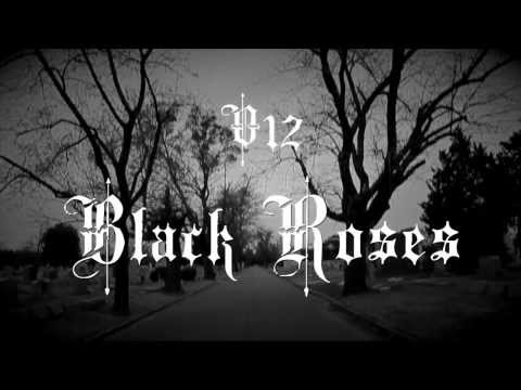 Black Roses by V12 Music Group