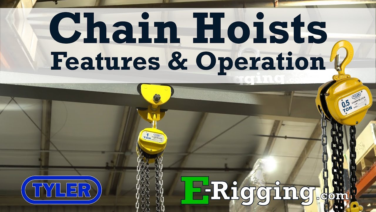 Tyler Tool Manual Chain Hoists: Features and Operation