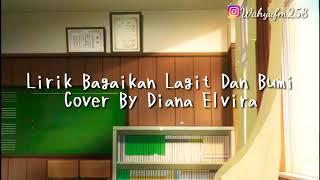 Bagaikan langit dan bumi Cover By Diana elvira Anime lirik video
