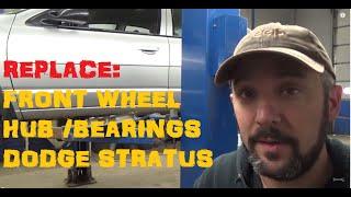 Replace Dodge Stratus Front Wheel Bearings Hub Assemblies