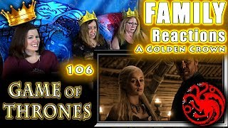 Game of Thrones | 106 | A Golden Crown | FAMILY Reactions | Fair Use