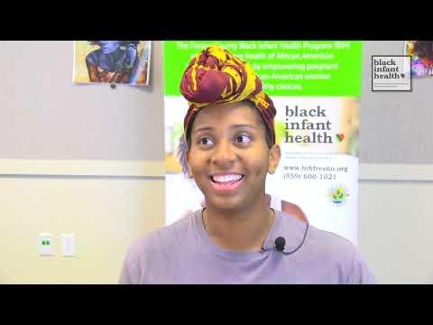 Black Infant Health, Fresno:  Destiny Parchment's Story Part 1 BIH Week 11