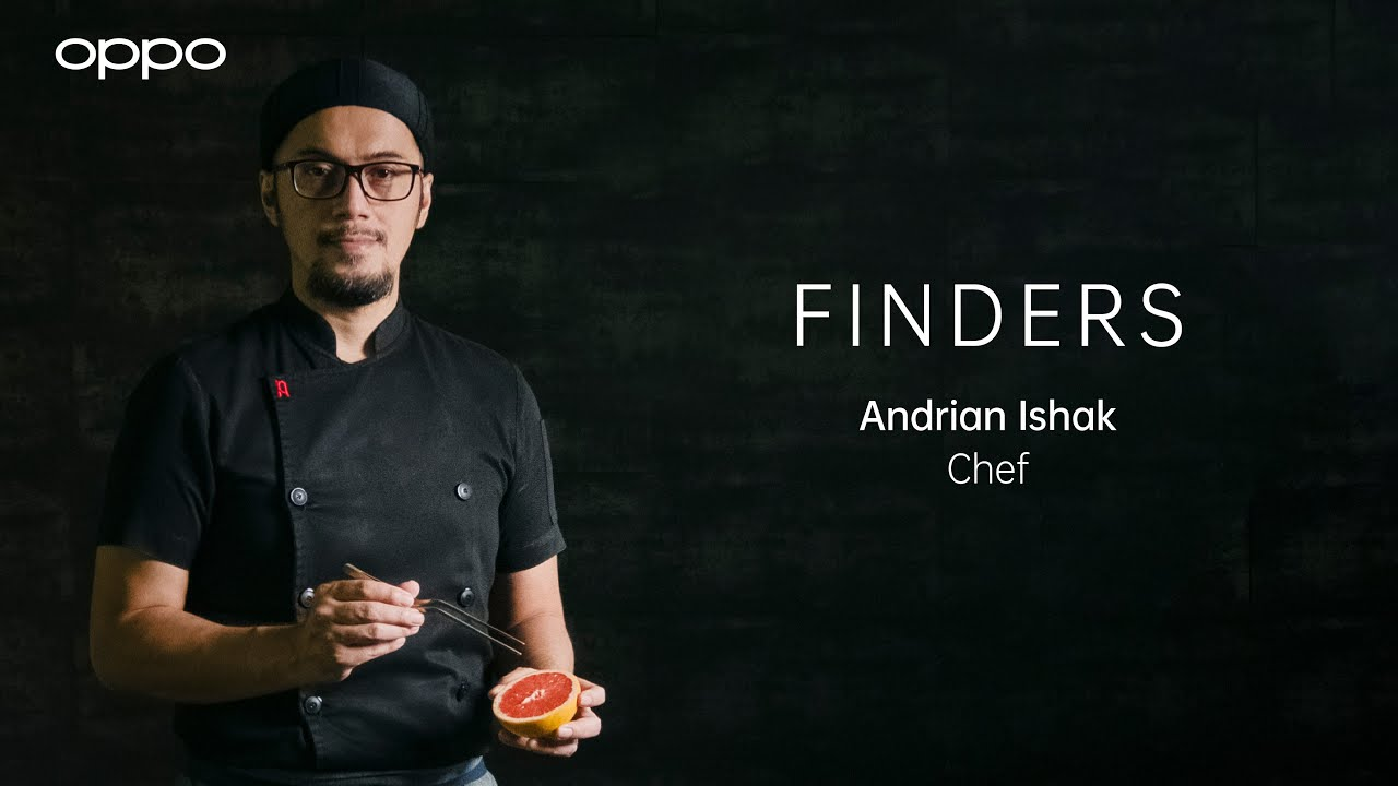 OPPO Find X3 Pro 5G | Finders: Andrian Ishak, Chef