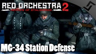 MG-34 Station Defense - Red Orchestra 2 Multiplayer Gameplay