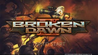 BROKEN DAWN 2 - GAMEPLAY ANDROID/IOS ᴴᴰ | Apk Gaming