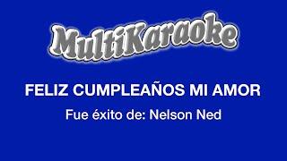 Feliz Cumpleaños Mi Amor - Multikaraoke