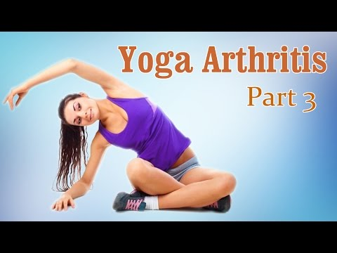 Yoga For Arthritis | Joint Pain Relief | Therapy, Exercise, Workout | Part 3