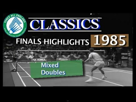 Classic All England Open Badminton mixed doubles match 1985