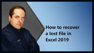 How to recover a lost file in Excel 2019