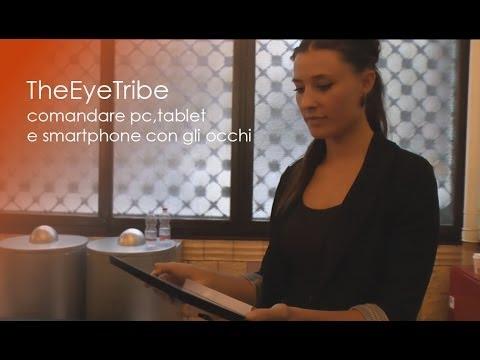 TheEyeTribe comandare pc smartphone e tablet con gli occhi MWC 2014