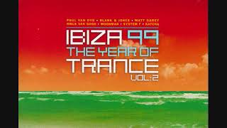 Ibiza 99: The Year Of Trance Vol.2 - CD2