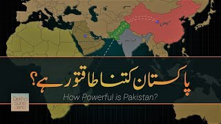 How Powerful is Pakistan? | Most Powerful Nations on Earth Series #8 | Faisal Warraich