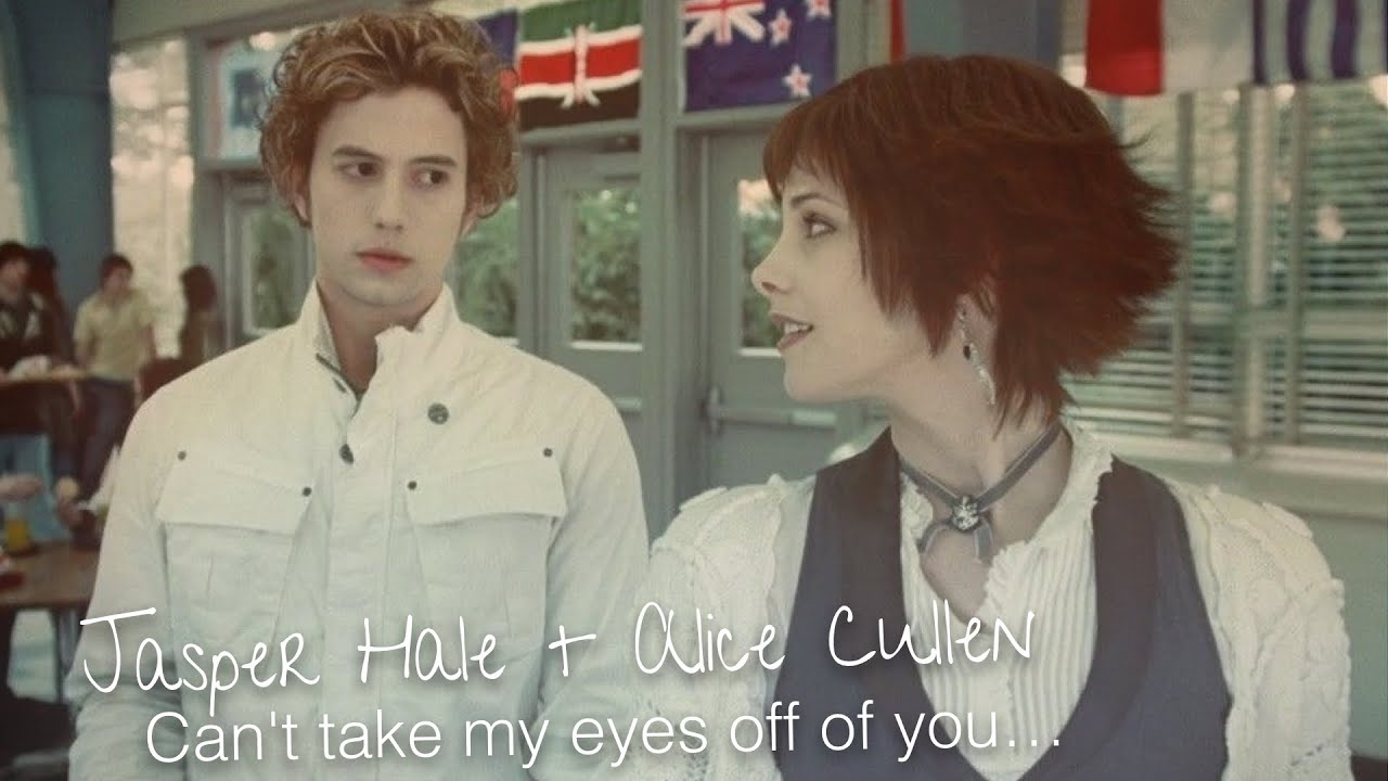 Jasper Hale Alice Cullen Cant Take My Eyes Off Of You Youtube