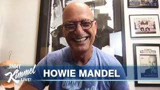 Howie Mandel on Being a Germaphobe During a Pandemic