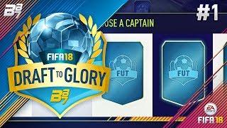 DRAFT TO GLORY RETURNS! #1 | FIFA 18 ULTIMATE TEAM