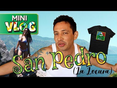 SAN PEDRO LA LOCURA   Random Minivlog 2