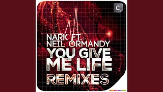 You Give Me Life (feat. Neil Ormandy) (Rat N Frikk Remix #2)