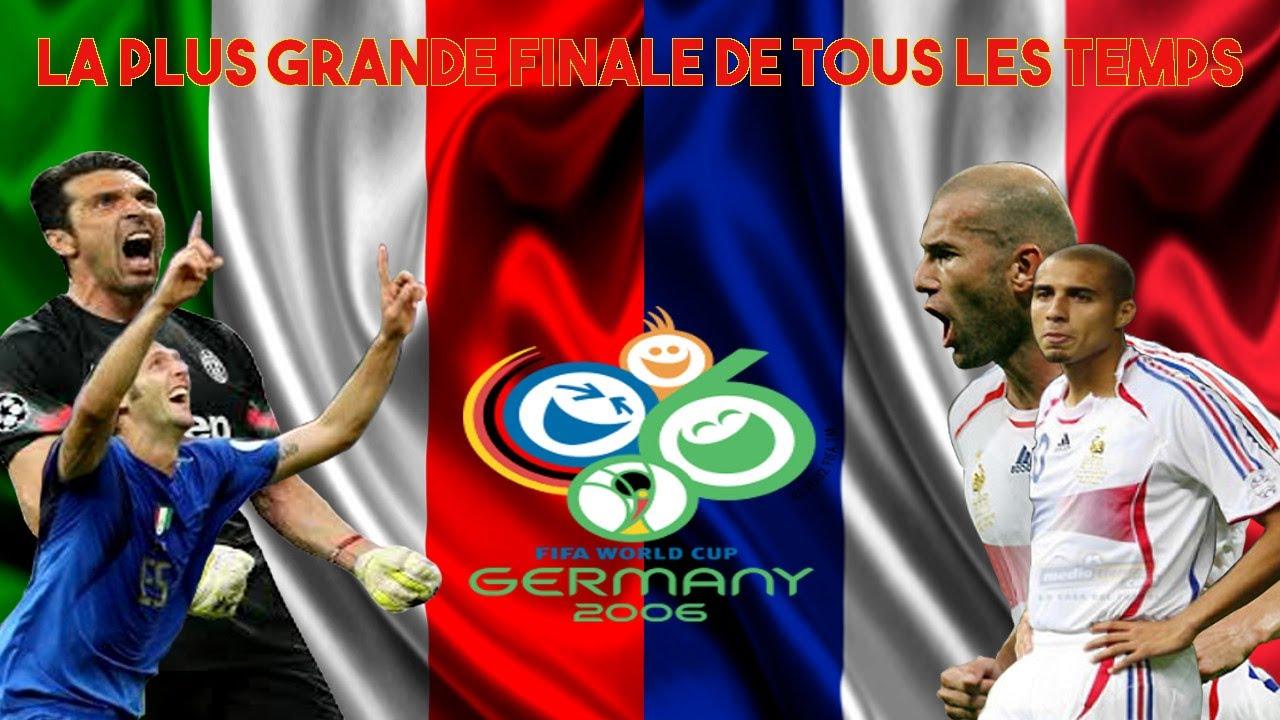 Football france italie coupe du monde 2006 la plus grande finale de tous les temps youtube - Coupe du monde de foot 2006 ...