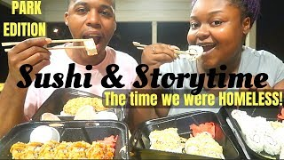 SUSHI IN THE PARK MUKBANG + STORYTIME (The time we were HOMELESS!) | FRITZ FAMILY ENTERTAINMENT