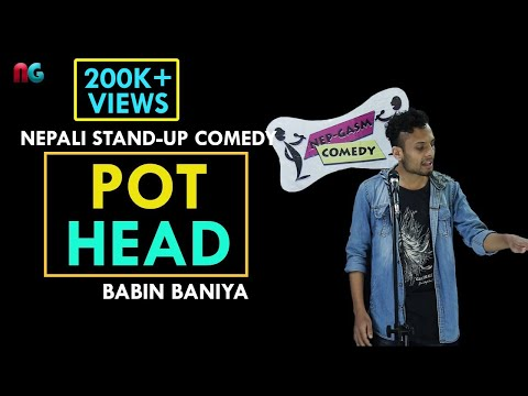 PotHeads   Nepali Stand-up Comedy   Babin Baniya   Nep-Gasm Comedy