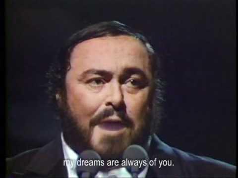 """""""Non ti scordar di me"""" by Ernesto de Curtis (Luciano Pavarotti)"""