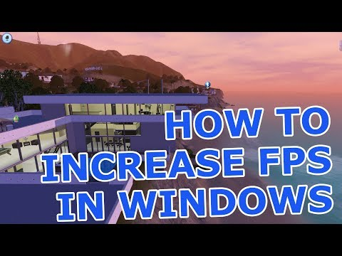 How to increase FPS in Windows 10, 8 1 or 7