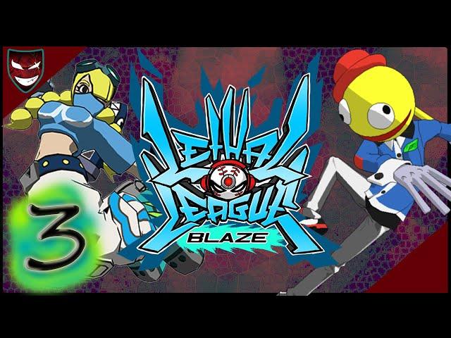 [Lethal League Blaze] [3] Kick Ball Mayhem
