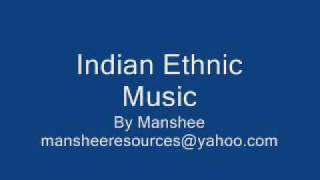 Indian Ethnic Music by Manshee.wmv