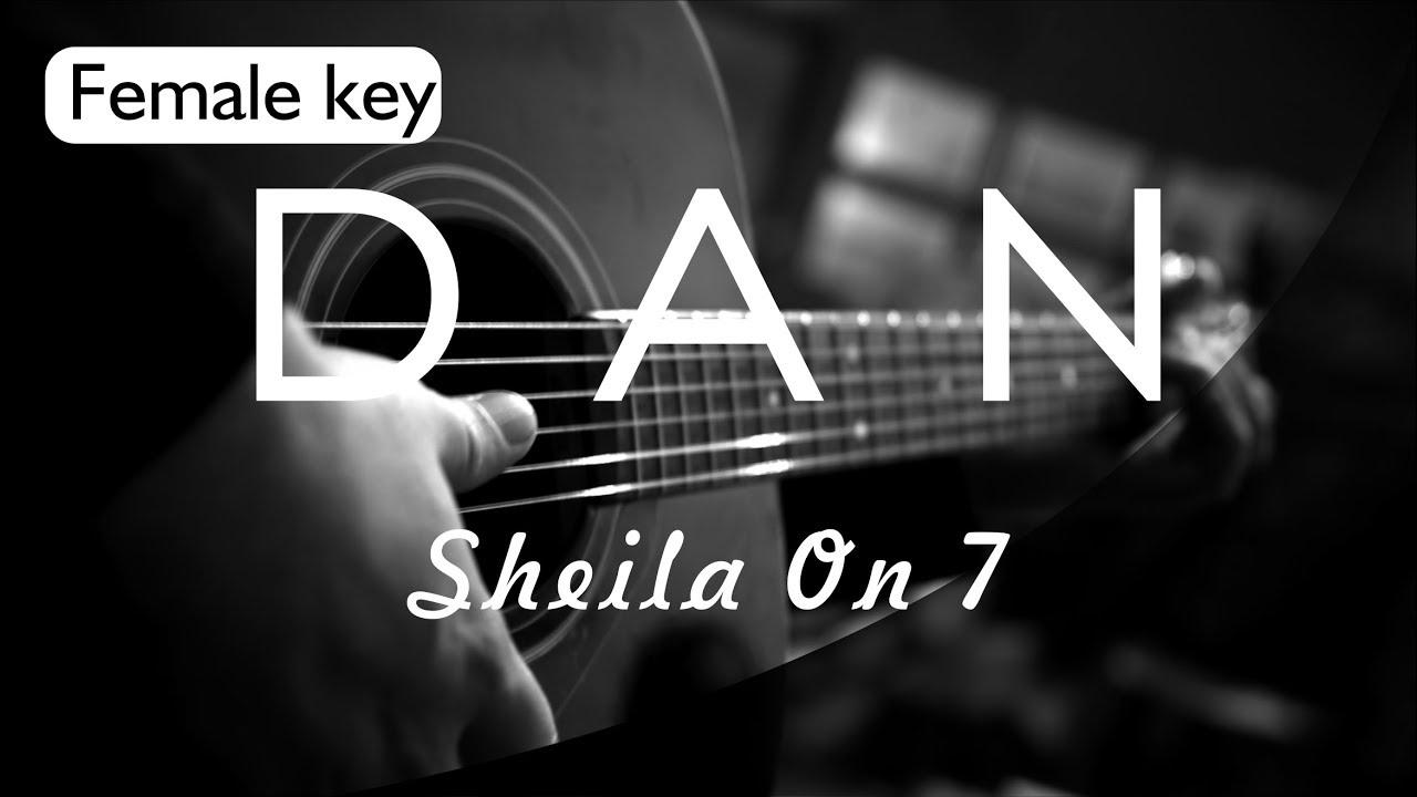 Dan - Sheila On 7 Female Key ( Acoustic Karaoke )