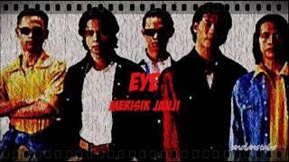 Download lagu EYE - Merisik Janji