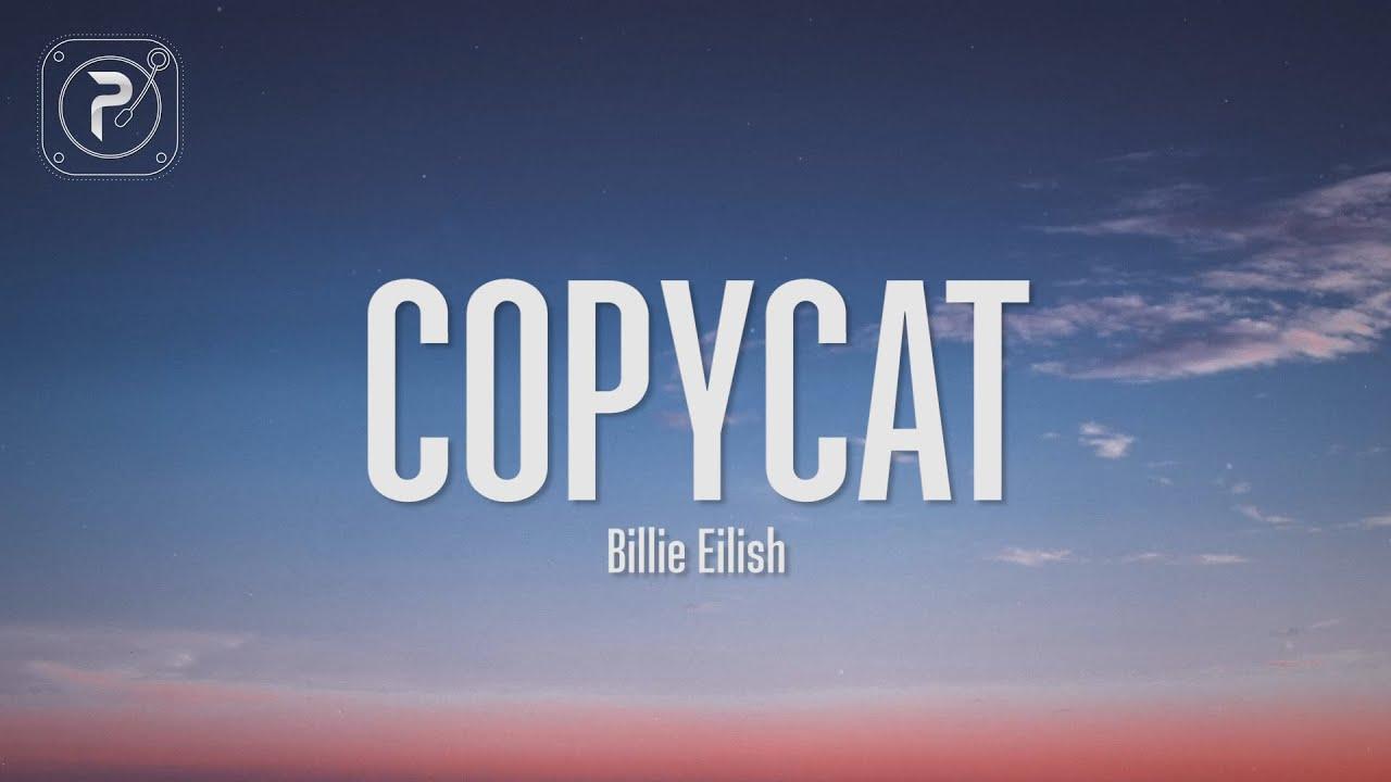 Download Billie Eilish - Copycat (Lyrics)