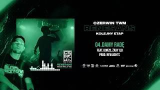 Czerwin TWM - Damy radę ft. Bonzo, Żary JLB  // Prod. Newlight$