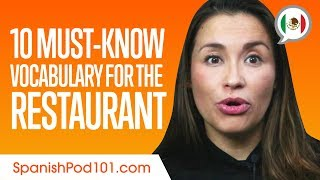 Top 10 Must-Know Vocabulary for the Restaurant in Mexican Spanish