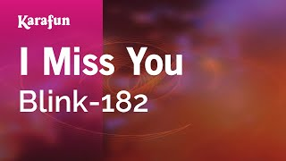 Karaoke I Miss You - Blink-182 *
